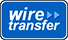 We accept wire transfers